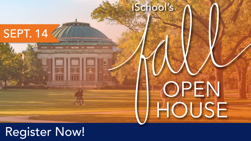 Graphic for the 2018 Fall Open House at the iSchool at Illinois featuring an image of the Main Quad facing Foellinger Auditorium.